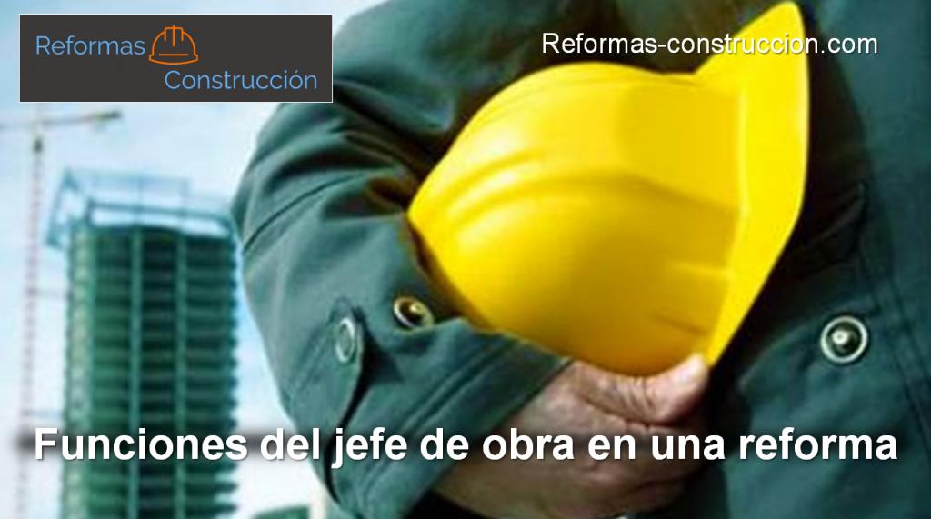 Funciones del jefe de obra en una reforma