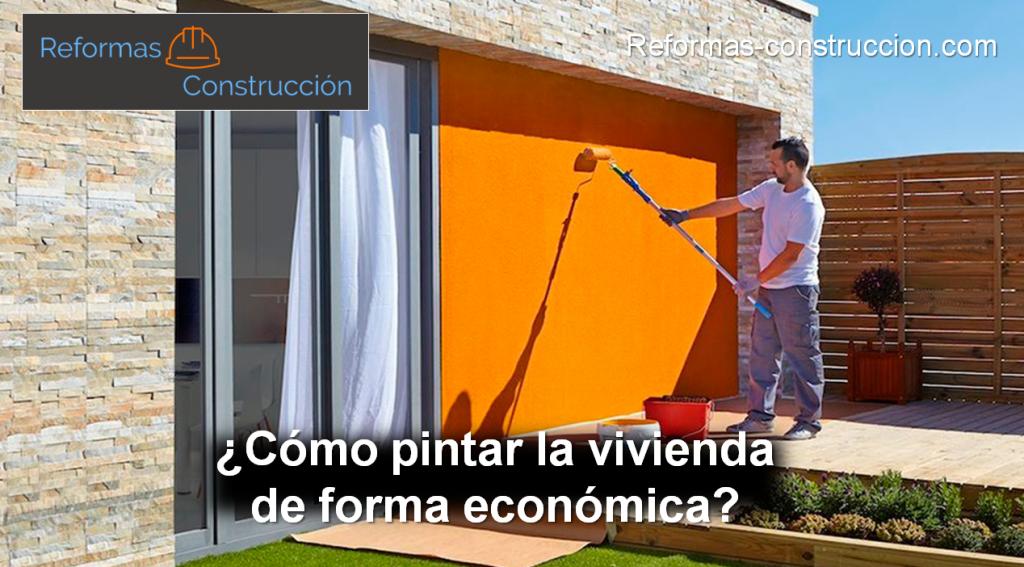 cómo pintar la vivienda de forma económica
