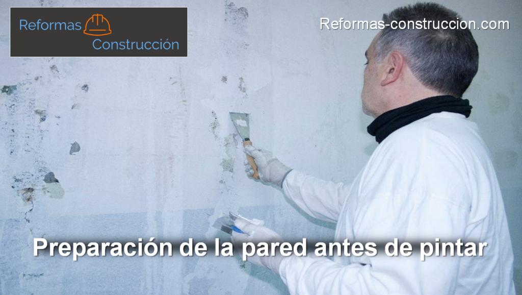 cómo preparar la pared para pintar