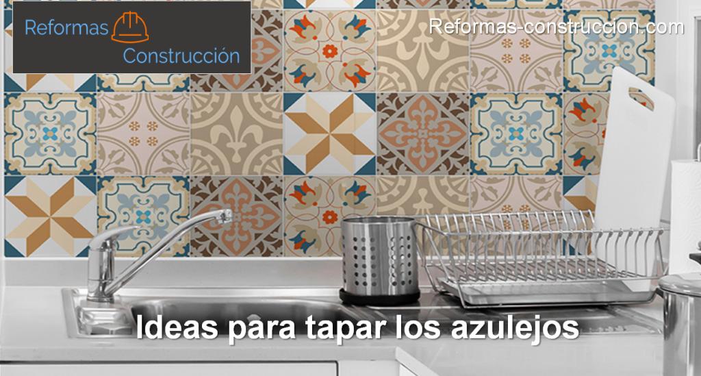 ideas para tapar azulejos
