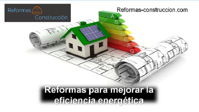 Reformas para mejorar la eficiencia energética